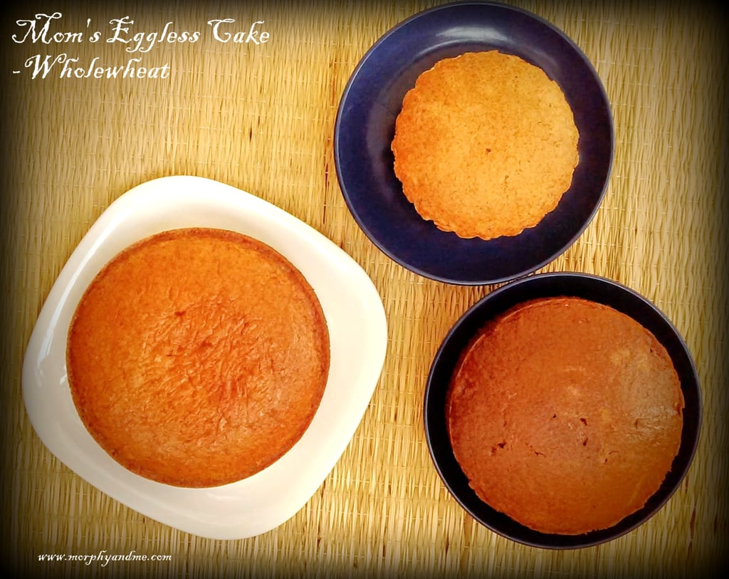 Mom's Eggless Cake-Whole Wheat Version